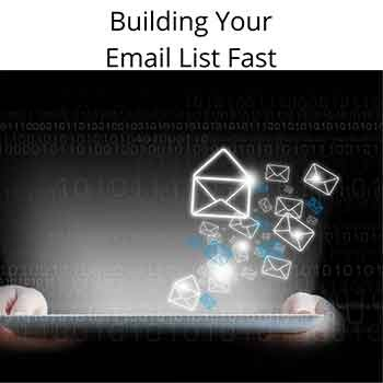 Build your email list fast for affiliate marketing