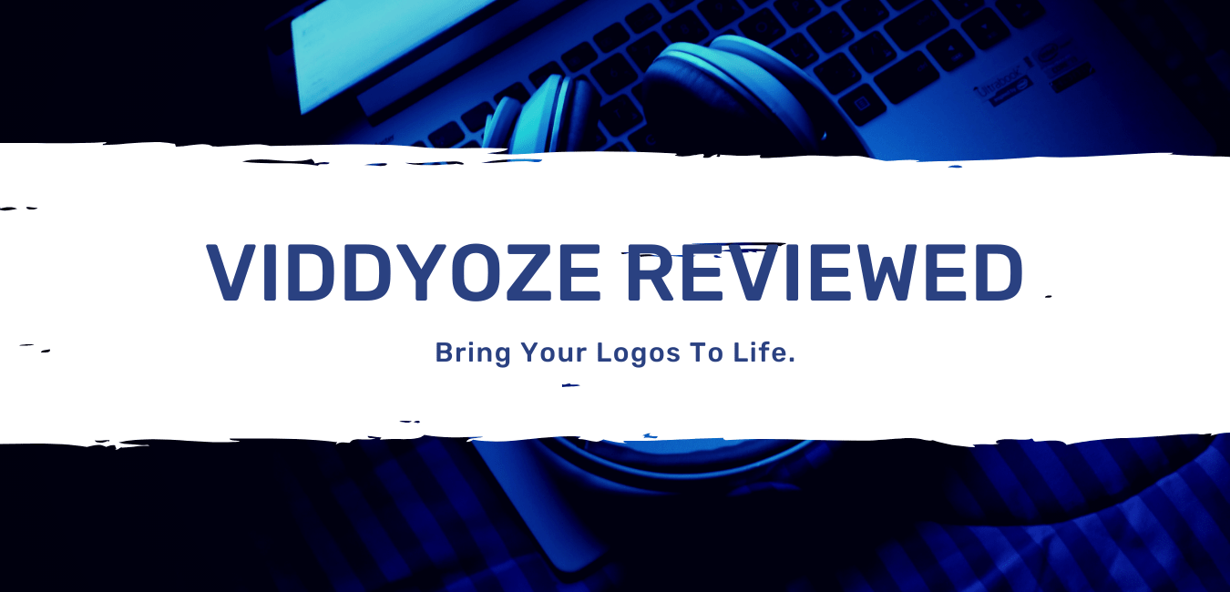 Viddyozed reviewed - Bring Your Logos To Life