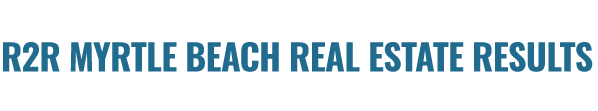Home | R2R Myrtle Beach Real Estate Results