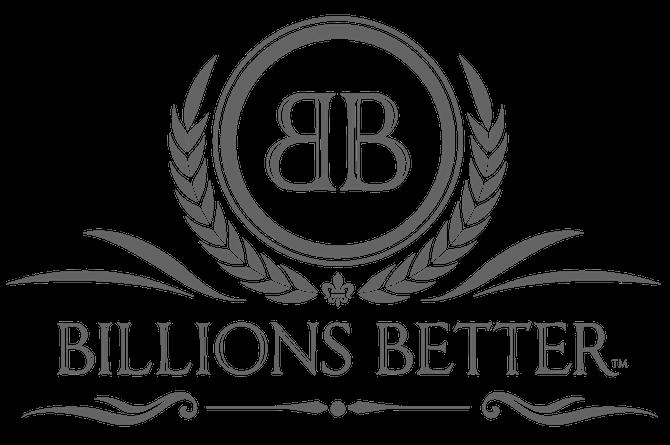 Billions Better