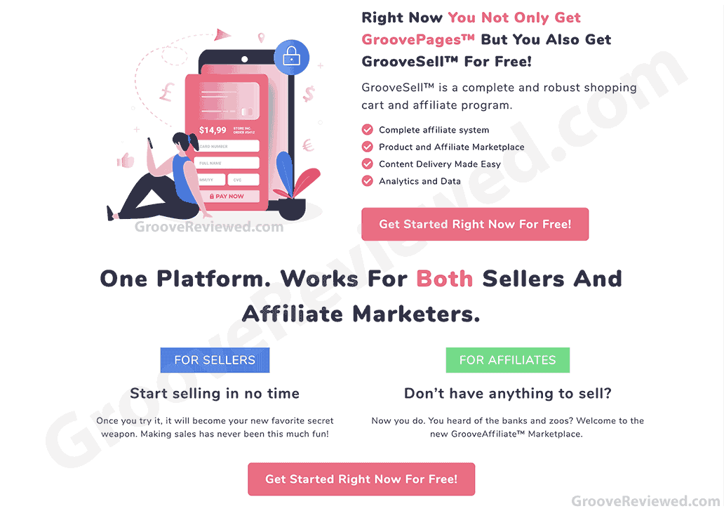 GrooveFunnels comes with GroovePages and GrooveSell for free. It is a complete and robust shopping cart and affiliate program, product and affiliate marketplace, analytics and content delivery made easy. One platform that works for both sellers and affiliate marketers. [GrooveReviewed.com]