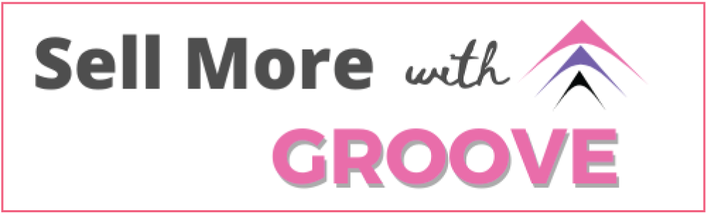 sell more with groove
