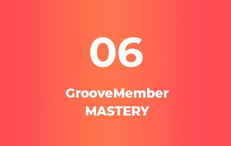 GrooveMember Mastery Course