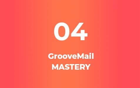 GrooveMail Mastery Course