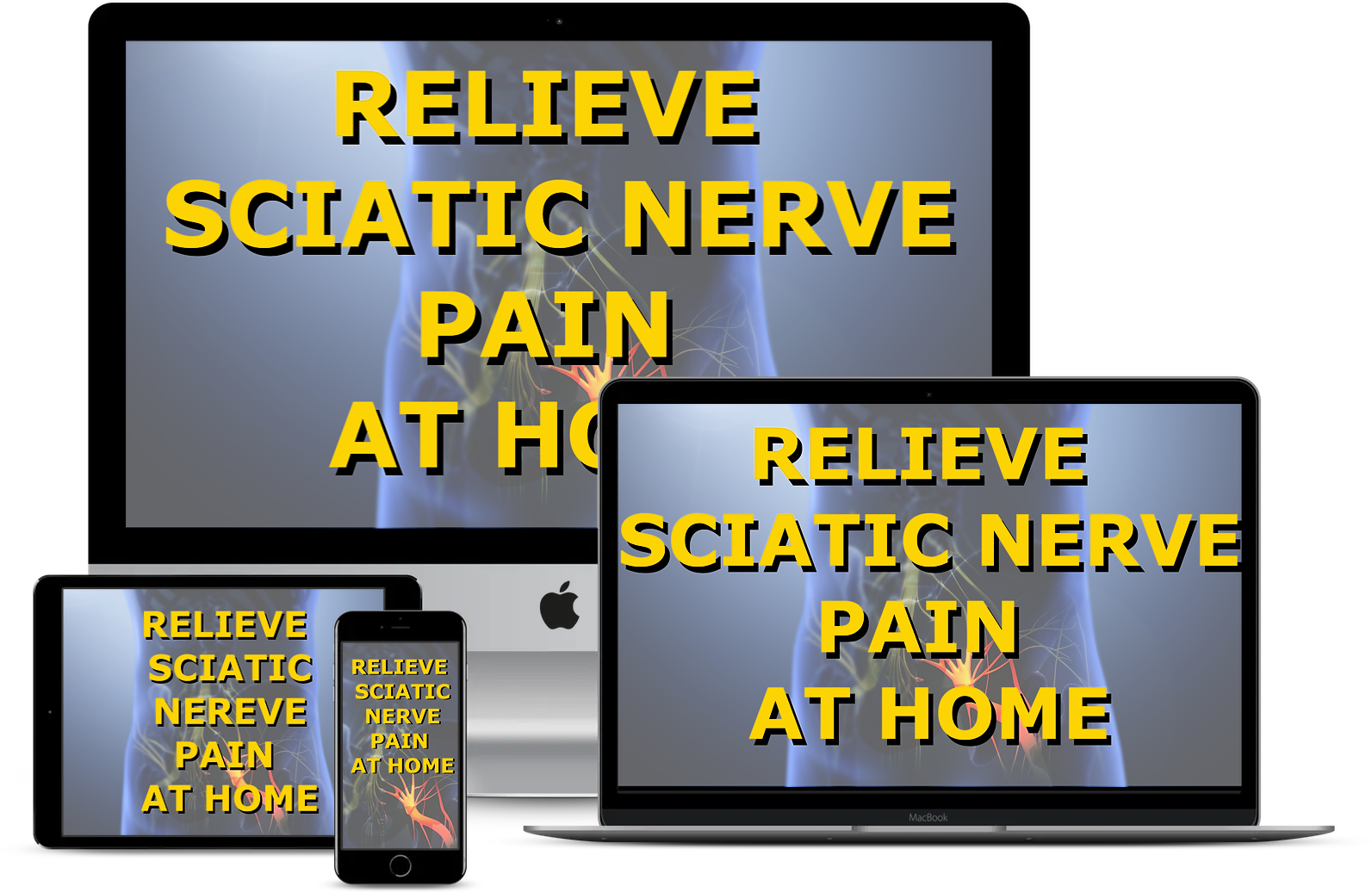 Relieve Sciatic Nerve Pain At Home