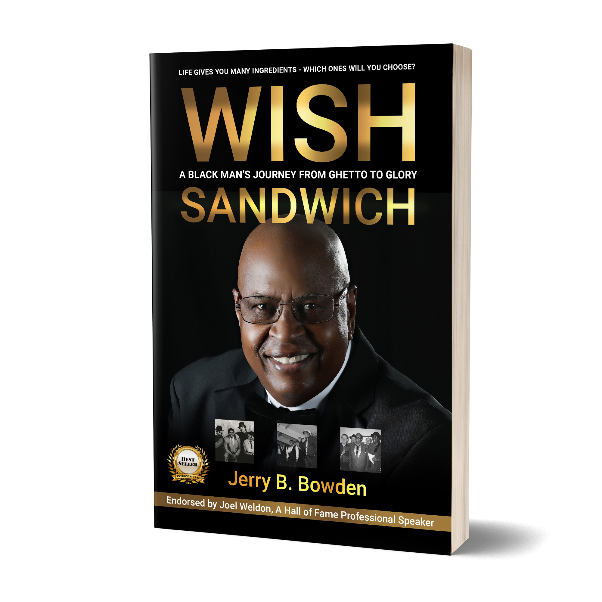 Image of Jerry B. Bowden's book titled, Wish Sandwich, a black man's journey from ghetto to glory