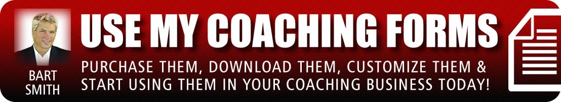 Coaching Client Forms by Bart Smith,  Rich Coach Broke Coach Author