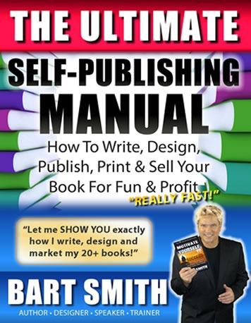Self-Publishing Manual by Bart Smith