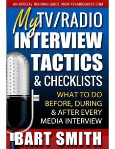 My TV & Radio Interview Tactics & Checklist by Bart Smith
