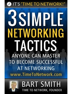 3 Simple Networking Tactics by Bart Smith
