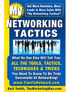 My Networking Tactics by Bart Smith