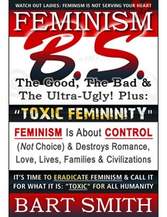 Feminism B.S. by Bart Smith