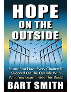 Hope On The Outside by Bart Smith