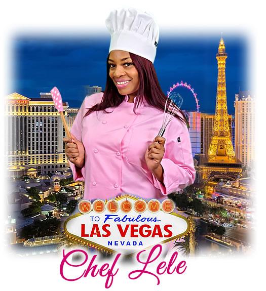 Chef Lele Bakes For Las Vegas, Nevada