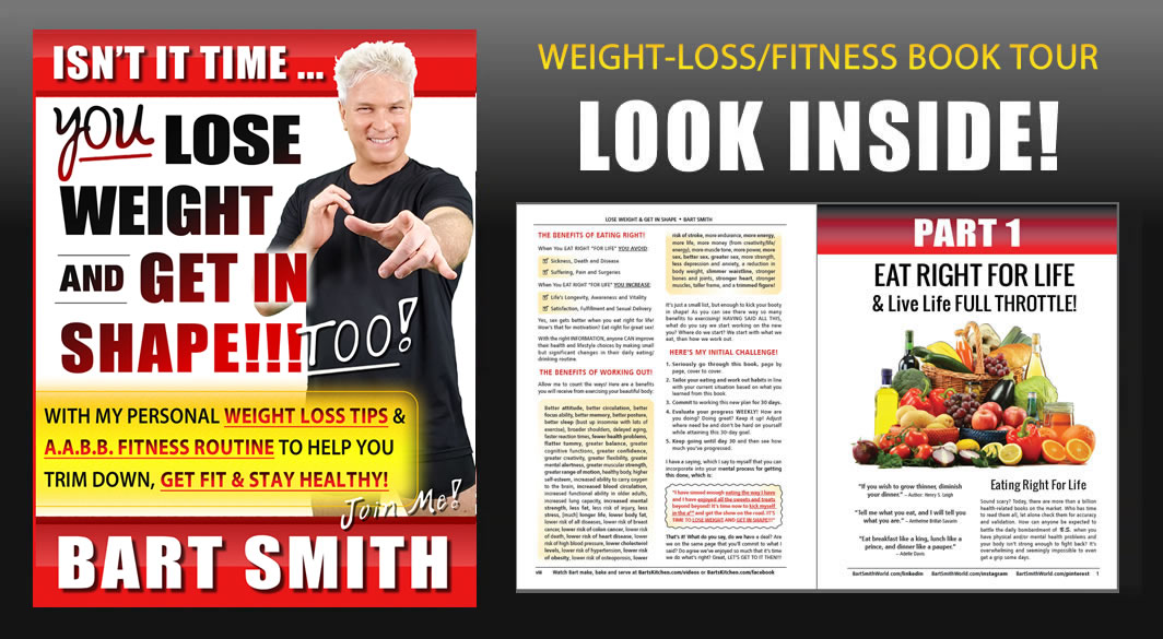 Lose Weight & Get In Shape!!! by Bart Smith