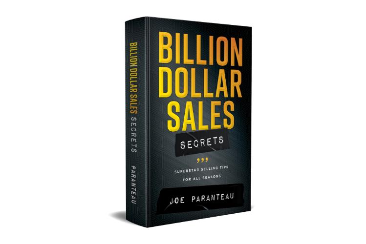 Billion Dollar Sales Secrets by Joe Paranteau.  Hardback book with spine showing.